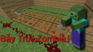 Minecraft: Bảo vệ nhà cửa bằng Bẫy Troll Zombie