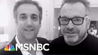 Michael Cohen Still May Flip… & What Tom Arnold Has To Do With It | The 11th Hour | MSNBC