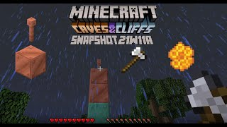 Minecraft 1.17 Snapshot 21w11a | Copper Oxidation and Waxing