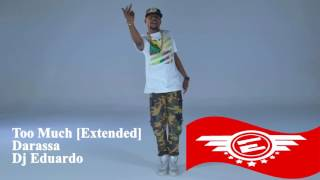 Darassa - Too Much [Extended] Dj Eduardo Kenya