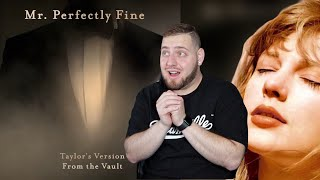 Mr. Casually Cruel Huh?! | Taylor Swift - Mr. Perfectly Fine REACTION