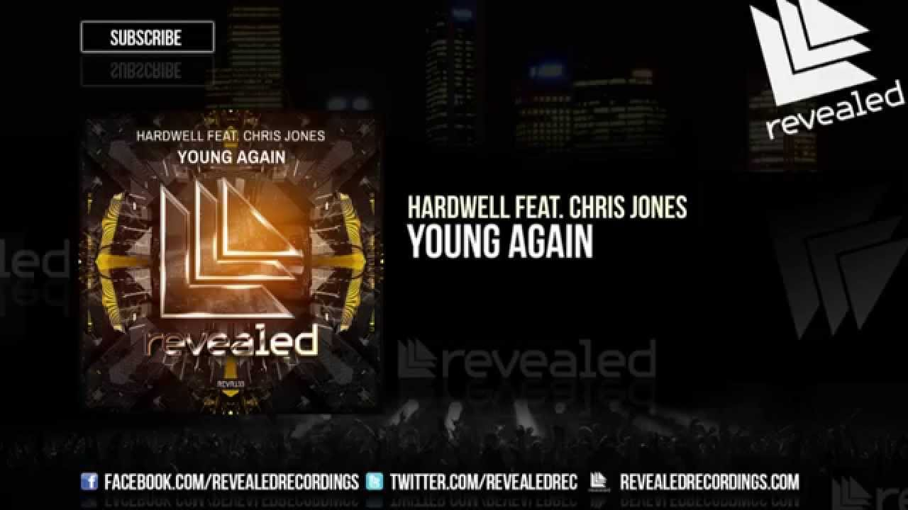 Hardwell feat  Chris Jones - Young Again (Extended Mix) [OUT NOW