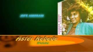"""Aster Kebede - Welela """"ወለላ"""" (Amharic)"""