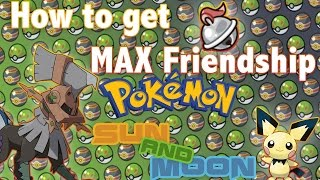 Pokemon Sun and Moon Max Friendship Guide! How To Evolve Type: Null!