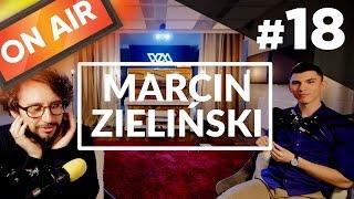 On Air #18 - Marcin Zieliński