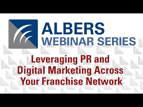 Leveraging PR and Digital Marketing Across Your Franchise Network