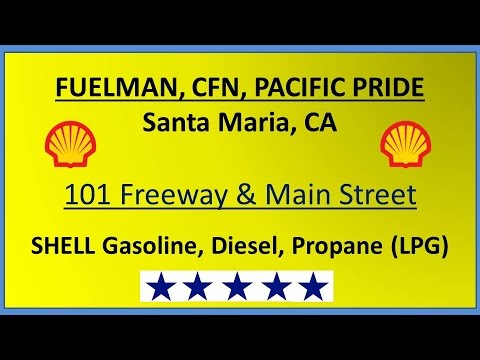 CFN Fuel Location in Santa Maria- Fuelman, Pacific Pride- Main Street Shell Service