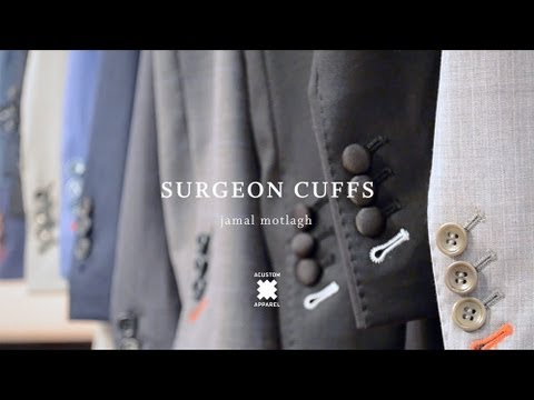 Suit Basics: Surgeon Cuffs - Acustom #StyleSchool