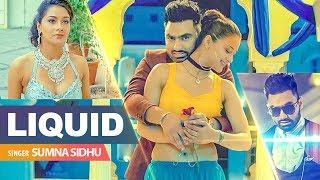 Liquid – Sumna Sidhu – Snappy