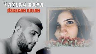 Taylan Kaya - Özgecan Aslan