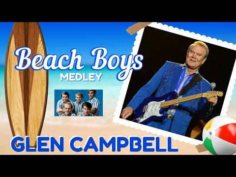 Glen Campbell Beach Boys Medley
