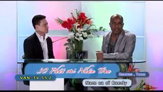 30' voi Nhan Tran - CaSi: Randy Tran, P.2