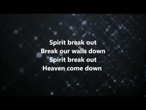 Baixar Spirit Break Out - Kim Walker-Smith w/ Lyrics