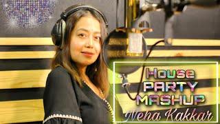 House Party Mashup – Neha Kakkar