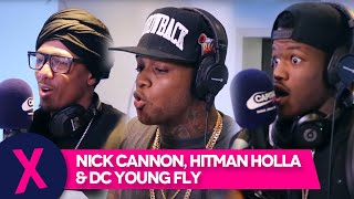 Nick Cannon, Hitman Holla & DC Young Fly Drop BIG Freestyle on Tim Westwood's Show | Capital Xtra