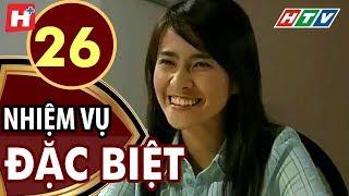 Nhiệm Vụ Đặc Biệt - Tập 26 | HTV Films Tình Cảm Việt Nam Hay Nhất 2019
