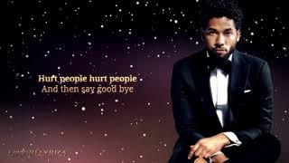 "Jussie Smollett - ""Hurt People"" w/ Lyrics"