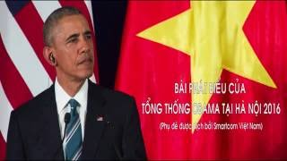 Bài phát biểu của Tổng thống Obama tại Hà Nội (2016 - phụ đề tiếng Việt)