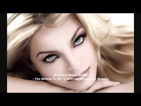 Bobina & Betsie Larkin - You Belong To Me ( Jorn van Deynhoven Remix )