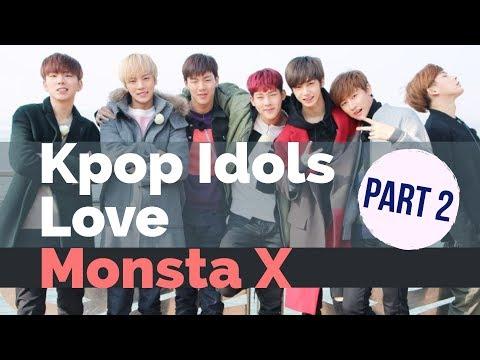 Kpop Idols Love Monsta X - Part 2 (KARD, EXO, Victon and More)