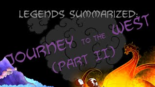 Legends Summarized: The Journey To The West (Part II)