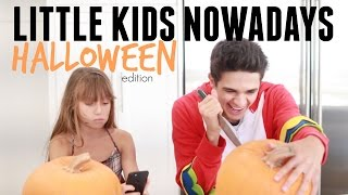 Little Kids Nowadays Halloween | Brent Rivera