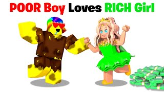 Roblox Poor Boy falls in Love with Rich Girl.. ❤️🤑