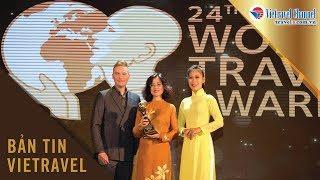 Vietravel tự hào nhận giải thưởng du lịch thế giới World Travel Awards 2017 | Vietravel