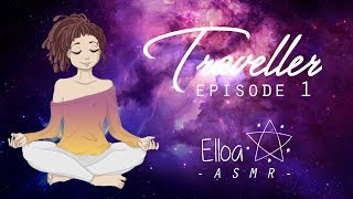 [ASMR - Gaming] Traveller Ep1 (Soft voice, Calm Music, Slow motion video, Mystical)