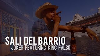 JOKER - JOKER ft. King Falso - Sali Del Barrio (Cubaton Reggaeton 2017 Official Video)
