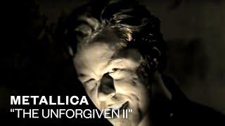 Metallica - The Unforgiven II (Official Music Video)