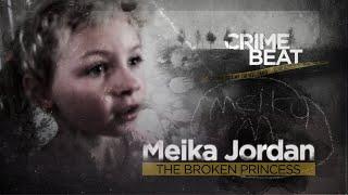 Crime Beat: Meika Jordan, the Broken Princess | S1 E1