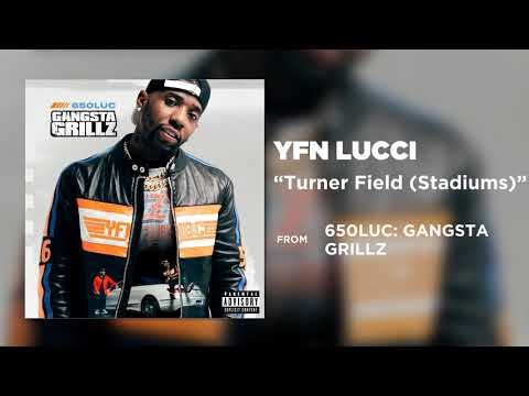 YFN Lucci - Turner Field (Stadiums) [Official Audio]