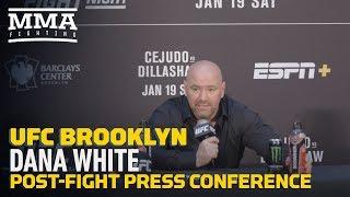 UFC Brooklyn: Dana White Post-Fight Press Conference - MMA Fighting