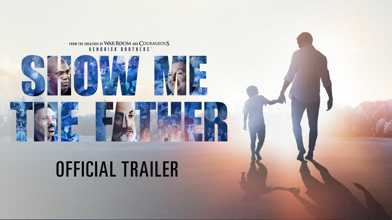 Trailer de Show Me the Father