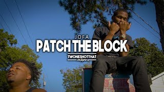 Jofa - Patch The Block   Official Music Video   TWONESHOTTHAT™
