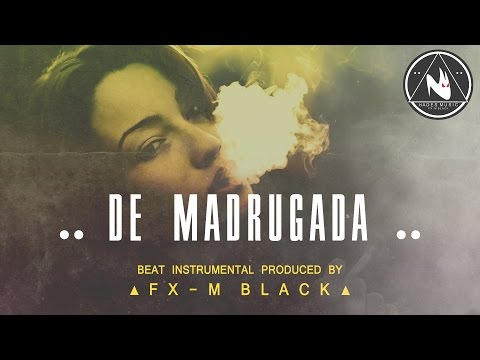XII - DE MADRUGADA - BASE DE RAP BEAT HIP-HOP INSTRUMENTAL (2012 - 2013) PROD FX-M BLACK