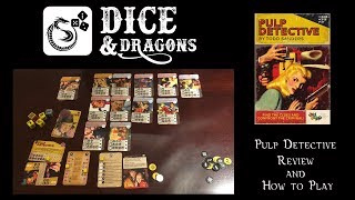 Dice and Dragons - Pulp Detective Review and How to Play