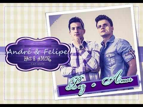 Baixar André e Felipe - Paz e Amor (CD Paz e Amor) - 2013