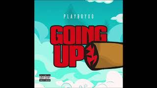 PlayboyXO - Goin Up