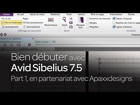Bien débuter avec Sibelius 7.5, épisode 1 en partenariat avec Apaxxdesigns