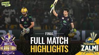 PSL 2019 Final: Peshawar Zalmi vs Quetta Gladiators | Caltex Full Match Highlights