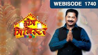 Home Minister - होम मिनिस्टर - Episode 1740  - November 12, 2016 - Webisode