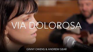 'Via Dolorosa' | Ginny Owens & Andrew Greer