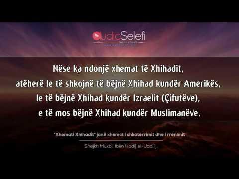 """""""Xhemati Xhihadit"""" janë xhemat i shkatërrimit dhe i rrënimit – Shejkh Mukbil"""