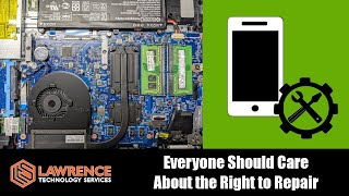 Why Everyone Should Care About The Right To Repair!