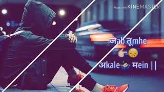 Asuo ki Barish /New whatsapp status video 2019//new song//heart touching //sad song//song//love song
