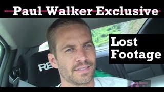Paul Walker - Lost Footage