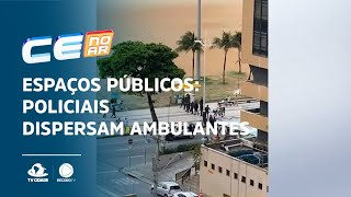 ESPAÇOS PÚBLICOS: Policiais dispersam ambulantes na Praia de Iracema