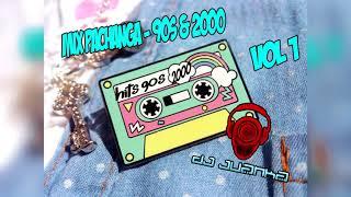 Mix Pachanga - 90s & 2000 - Vol 1 - [(Dj Juanka)]